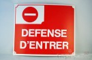 """PLAQUE """"""""DEFENSE D'ENTRER"""