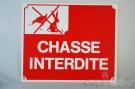 """PLAQUE """"""""CHASSE INTERDITE"""