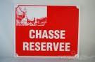 """PLAQUE """"""""CHASSE RESERVEE"""