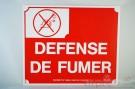 """PLAQUE """"""""DEFENSE DE FUMER"""